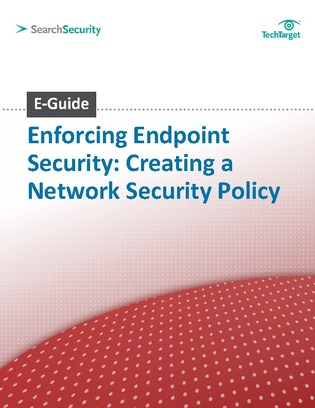 Enforcing Endpoint Security: Creating a Network Security Policy