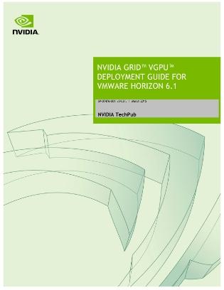 NVIDIA GRID vGPU Deployment Guide for VMware Horizon 6 2