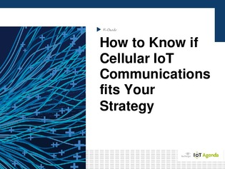 Pros and cons of cellular IoT connectivity