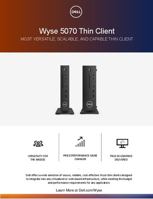 Wyse 5070 Thin Client: Most Versatile, Scalable, and Capable Thin Client
