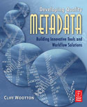 Designing workflow and developing quality metadata