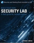 Build Your Own Security Lab: A Field Guide for Network Testing book cover