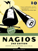 Nagios: System and Network Monitoring, Second Edition book cover