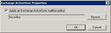 Linking an ActiveSync policy to an Exchange Server 2007 mailbox