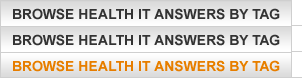Browse Health IT Answers By Tag