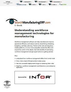 Understanding workforce management technology for manufacturing
