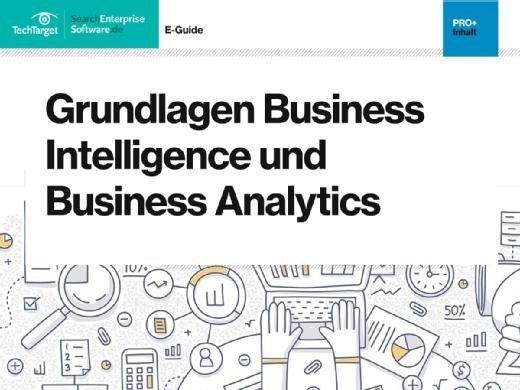 E-Guide Grundlagen Business Intelligence und Business Analytics