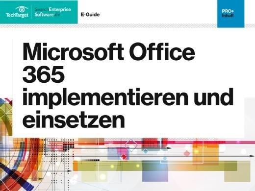 Microsoft Office 365 implementieren und einsetzen