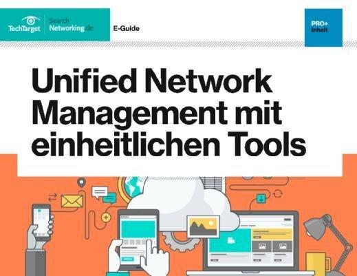 Gratis-eBook: Unified Network Management mit einheitlichen Tools.