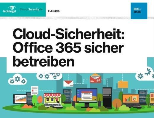 Kostenloser E-Guide: Office 365 sicher betreiben