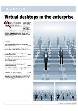 CW Buyer's Guide: Virtual desktops in the enterprise