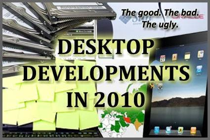 The best and worst desktop developments in 2010