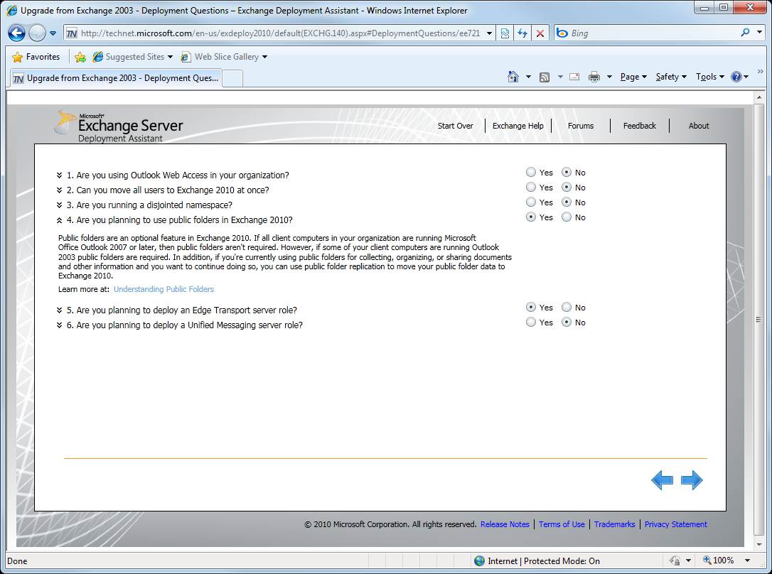 Answer a few questions regarding your Exchange 2010 deployment decisions.