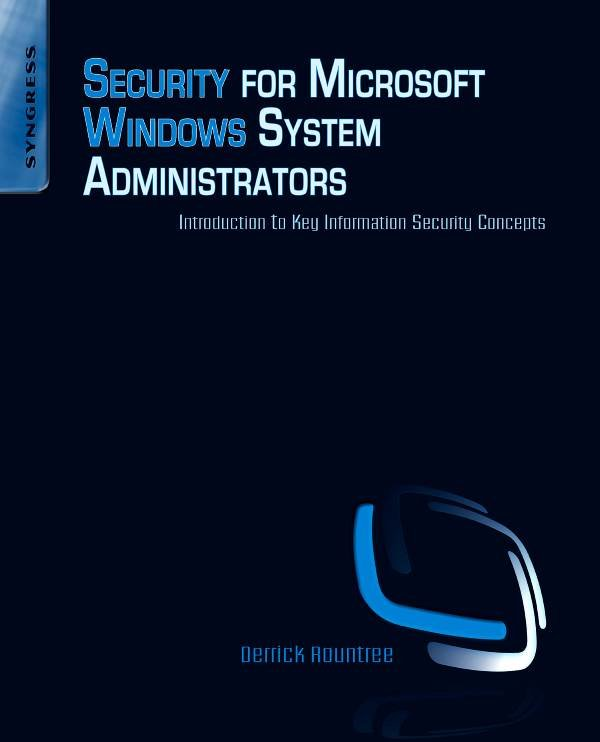 Security for Microsoft Windows System Administrators: Introduction to Key Information Security Concepts