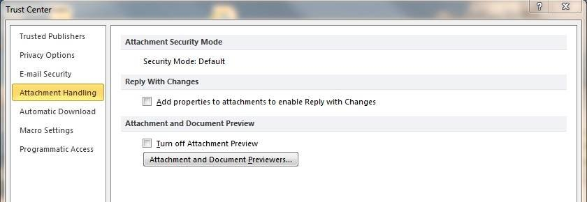 Use the Outlook 2010 Trust Center to handle message attachments.