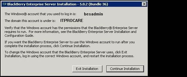 Confirm account and domain to continue the BES 5.0.2 installation.