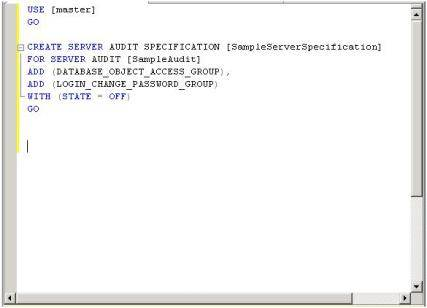 Using T-SQL for audit specifications