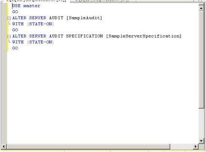 Enabling audits and audit specifications via T-SQL