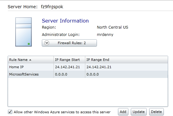 Figure 2. This screen shot shows firewall rules on this instance of SQL Azure.