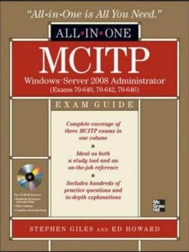MCITP Windows Server 2008 Administrator All-in-One Exam Guide