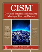 CISM: Certified Information<br /> Security Manager Practice Exams cover