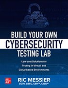 'Build Your Own Cybersecurity Testing Lab' cover image