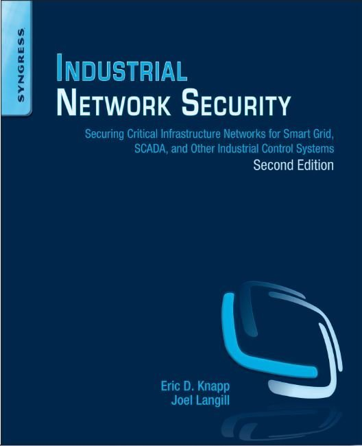 Industrial network security 2ecoverg in this excerpt from chapter 3 of industrial network security authors eric d knapp and joel langill discuss the history and trends of industrial fandeluxe Images