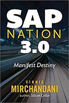 'SAP Nation 3.0: Manifest Destiny' by Vinnie Mirchandani