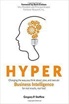 hyper business intelligence Need for speed in delivering BI capabilities, author says