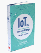 'IoT Inc: How Your Company Can Use the Internet of Things to Win in the Outcome Economy' book cover