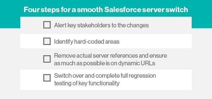 How to plan for a Salesforce server switch