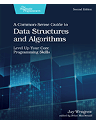 Common-Sense Guide to Data <br /> Structures and Algorithms cover