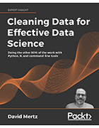 Book cover from David Mertz, Cleaning Data for Effective Data Science