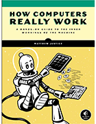 How Computers Really Work book cover