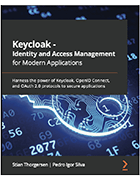 Book cover of Keycloak -- Identity and Access Management for Modern Applications