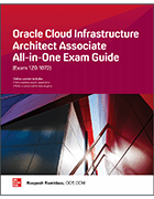 Book cover: Oracle Cloud Infrastructure Architect Associate All-in-One Exam Guide
