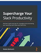 Supercharge Your Slack Productivity book cover