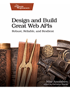Book cover, 'Design and Build Great Web APIs'