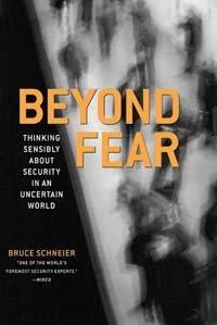 Bruce Schneier Beyond Fear